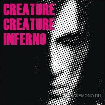 Creature Creature - INFERNO(2010)