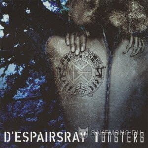 D'espairsRay - MONSTERS