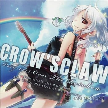 CROW'SCLAW - Over The Rainbow [2010]