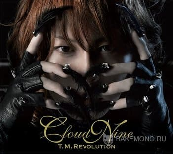 T.M.Revolution - CLOUD NINE (2011)