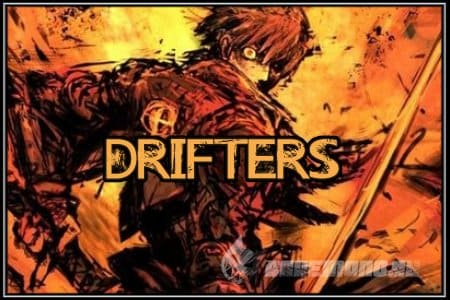 Drifters - Самое ожидаемое аниме осени 2016