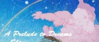 Постер A Prelude to Dreams