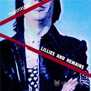 Lillies and Remains - Transpersonal (2011)